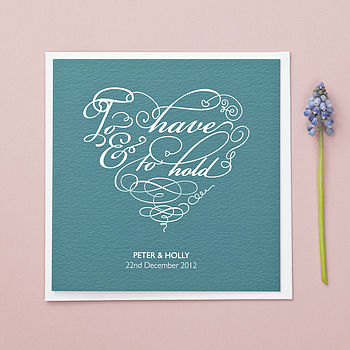 'To Have & To Hold' Wedding Card