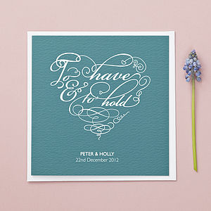 'To Have And To Hold' Personalised Wedding Card