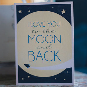 'I Love You To The Moon And Back' Card - valentine's cards