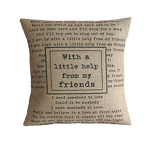 'With A Little Help From My Friends' Cushion