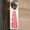 'Yes Yes Yes' Saucy Door Hanger