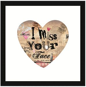 Personalised 'I Miss Your Face Heart' Print