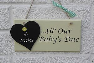 Count Down Until Our Baby's Due Sign - decorative accessories