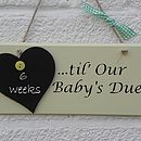 Countdown Until Our Baby's Due Sign
