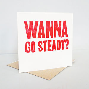 'Wanna Go Steady?' Hand Printed Card