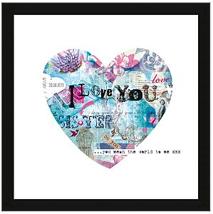 Personalised 'I Love You Sister' Heart Print