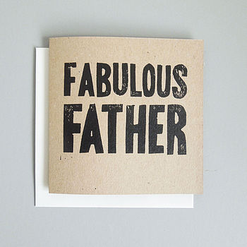 'Fabulous Father' Hand Printed Card