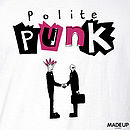 50% Off: 'Polite Punk' T Shirt