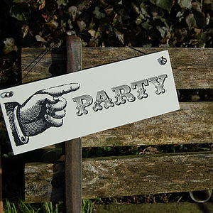 Party Sign - room signs