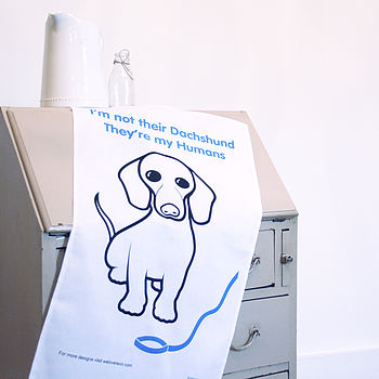 'They're My Humans' Dachshund Tea Towel