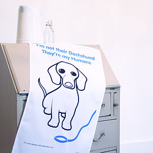'They're My Humans' Dachshund Tea Towel - pet-lover