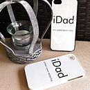 Personalised I Phone/I Pad Case For I Dad