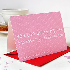 Personalised Love Tea And Cake Card - valentine's cards
