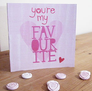 'You're My Favourite' Illustrated Card