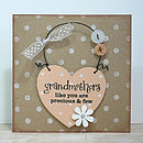 'Grandmothers Like You' Card And Keepsake