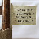 'Time To Drink Champagne' Paper Flag