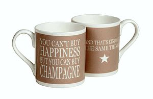 'You Can't Buy Happiness…Champagne' Mug - crockery & chinaware