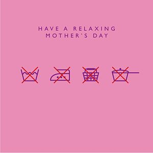 'Have A Relaxing Mother's Day' Card
