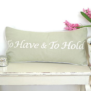 'To Have And To Hold' Wedding Cushion