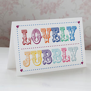 'Lovely Jubbly' Typography Card