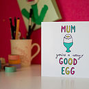 'You're A Very Good Egg' Mother's Day Card