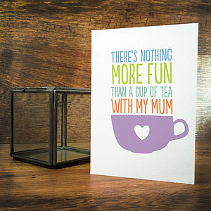 Tea With Mum Card
