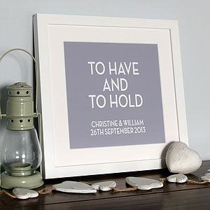 Wedding Print 'To Have And To Hold'