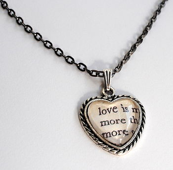 Poetry Pendant Love Is More