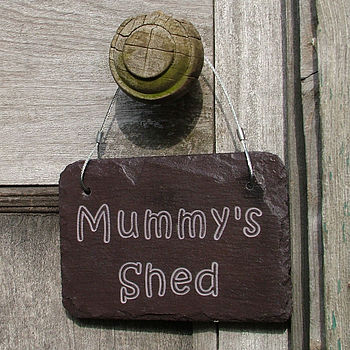 'Mum's Shed' Slate Sign