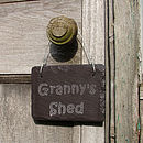 Slate Sign for Granny's Shed