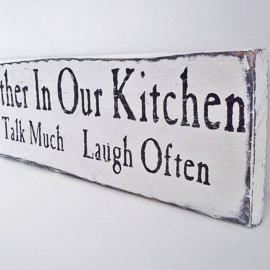 kitchen signs personalised come gather in our kitchen sign by potting 426