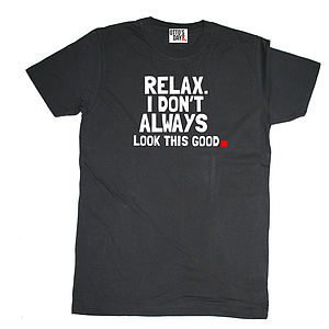 'Looking Good' T Shirt
