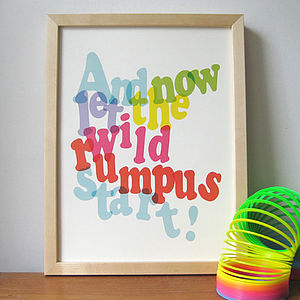 'And Now Let The Wild Rumpus Start!' Print - children's room