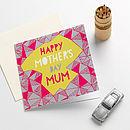 'Happy Mother's Day Mum' Card