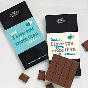 'Daddy I Love You More Than…' Chocolate Bar - personalised