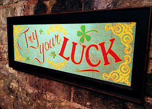 'Try Your Luck' Print
