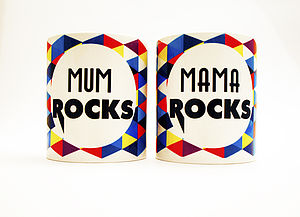 'Mum / Mama Rocks' Mug - for new mothers