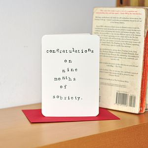 'Congrats On Nine Months Of Sobriety' Card - gifts for mums-to-be