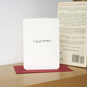 'Whatever' Card