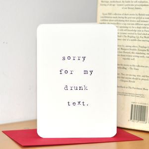 'Sorry For My Drunk Text' Card - sympathy & sorry cards