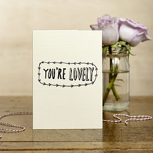 Hand Printed 'Lovely' Card