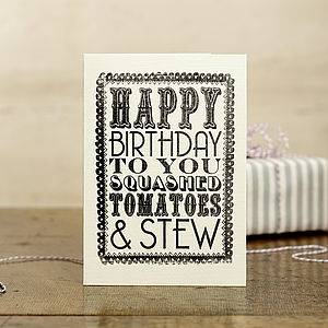'Squashed Tomatoes' Birthday Card