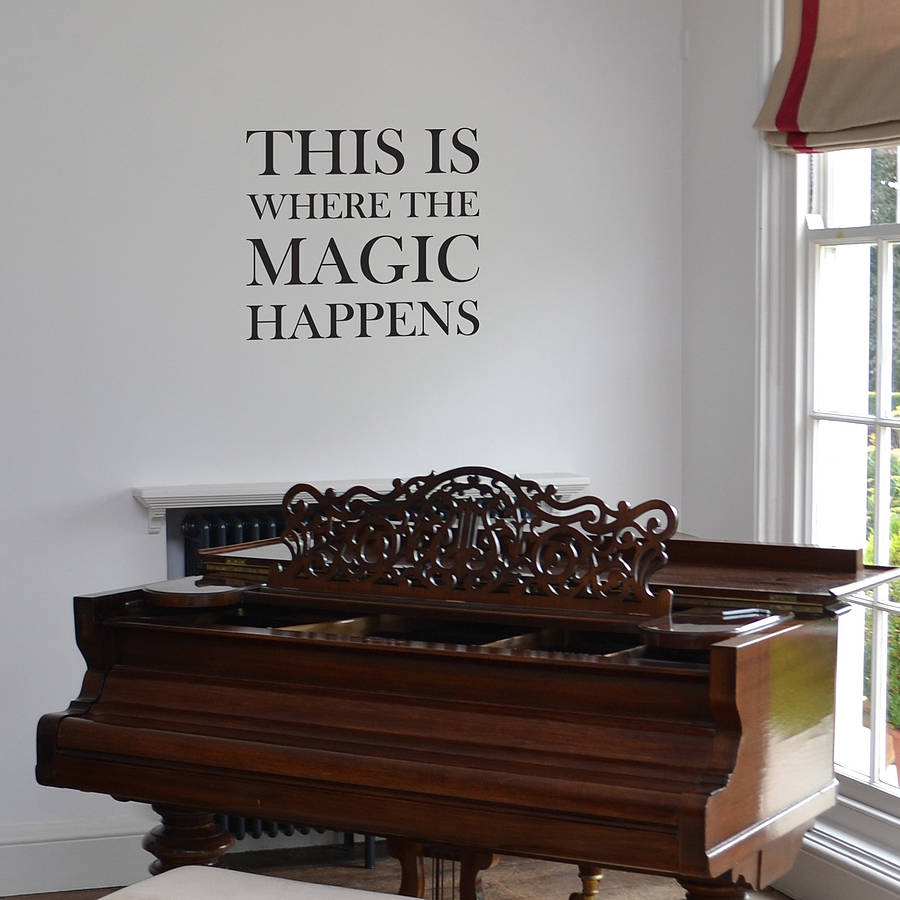 This Is Where The Magic Happens Wall Sticker