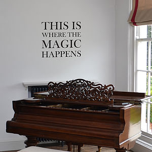 This Is Where The Magic Happens Wall Sticker - bedroom