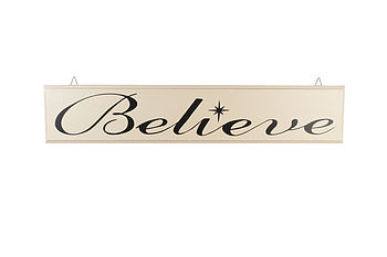 Wooden 'Believe' Sign