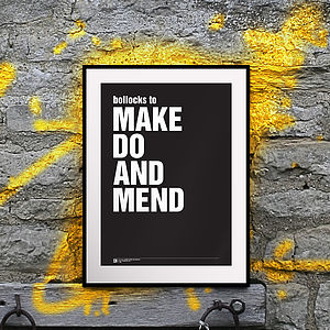 'Bollocks To… Make Do And Mend' Print - pictures, prints & paintings