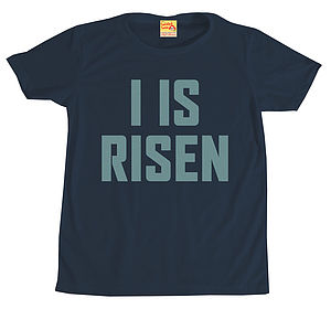 'I Is Risen' T Shirt - men's fashion