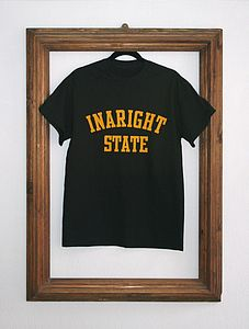 'In A Right State' College T Shirt - men's fashion