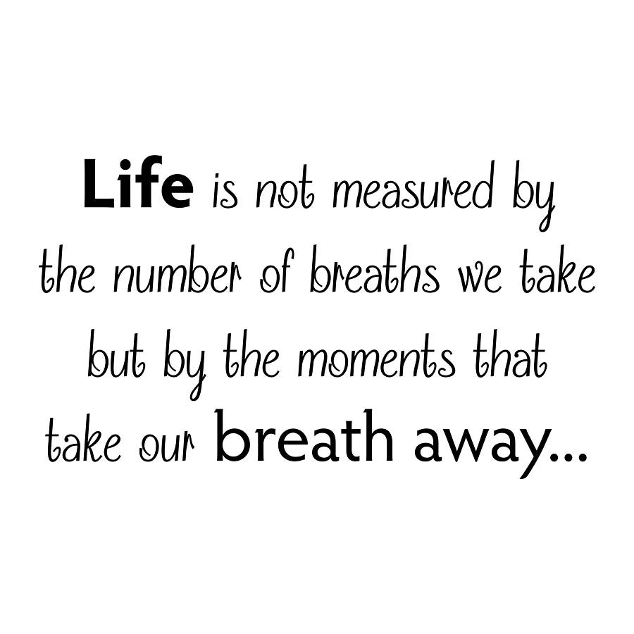Life Is Not Measured Quote Life Is Measured' Wall Quote Stickernutmeg