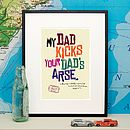 Personalised 'My Dad Kicks…' Print